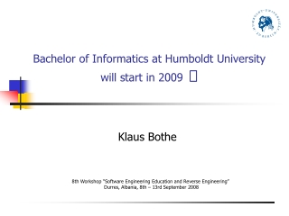 Bachelor of Informatics at Humboldt University will start in 2009   