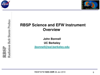 RBSP Science and EFW Instrument Overview