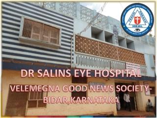 DR SALINS EYE HOSPITAL VELEMEGNA GOOD NEWS SOCIETY-BIDAR,KARNATAKA