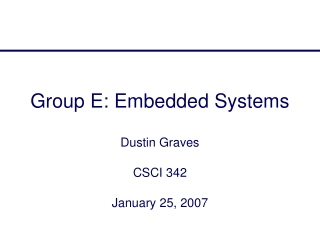 Group E: Embedded Systems