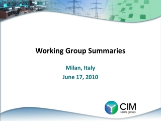 Working Group Summaries