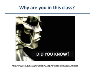 Why are you in this class?