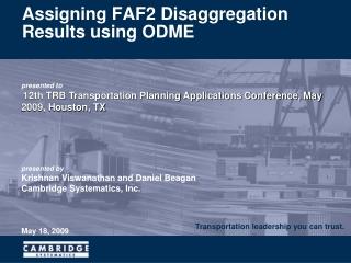 Assigning FAF2 Disaggregation Results using ODME