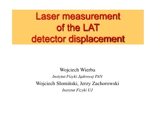Laser measurement  of the LAT detector displacement