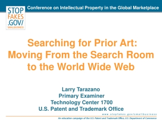 Searching for Prior Art: Moving From the Search Room  to the World Wide Web
