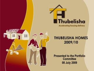 THUBELISHA HOMES  2009/10