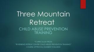 Three Mountain Retreat