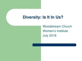 Diversity: Is It In Us?