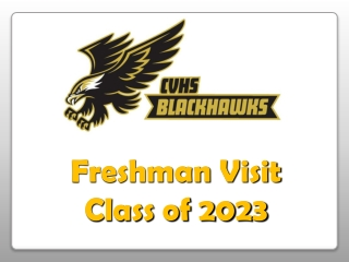Freshman Visit Class of 2023