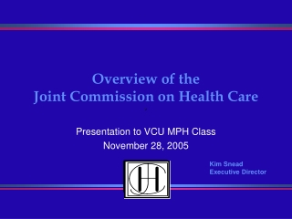 Overview of the  Joint Commission on Health Care