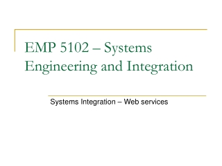 EMP 5102 – Systems Engineering and Integration