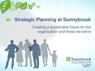 Strategic Planning at Sunnybrook