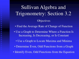 Sullivan Algebra and Trigonometry: Section 3.2