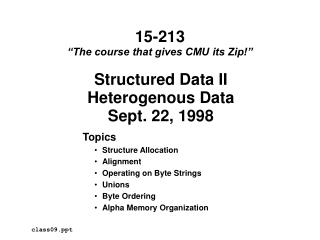 Structured Data II Heterogenous Data Sept. 22, 1998