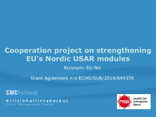 Cooperation project on strengthening EU's Nordic USAR modules