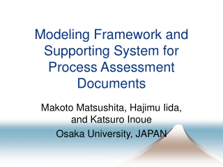 Modeling Framework and Supporting System for Process Assessment Documents