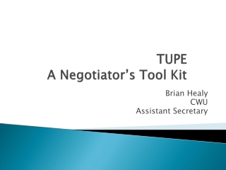 TUPE A Negotiator's Tool Kit