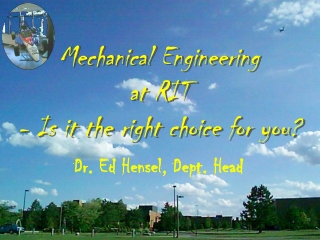 Mechanical Engineering at RIT - Is it the right choice for you?