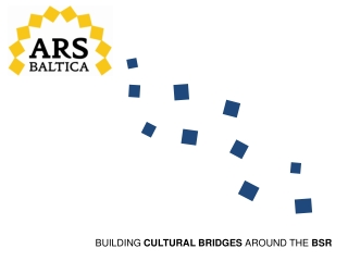 BUILDING  CULTURAL BRIDGES  AROUND THE  BSR