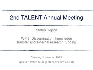 Geneva, November 2013 Speaker: Peter Keinz (peter.keinz@wu.ac.at)