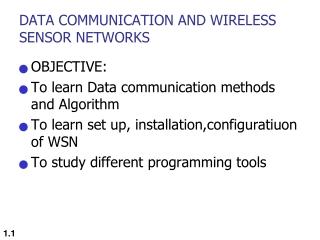 DATA COMMUNICATION AND WIRELESS SENSOR NETWORKS