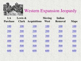 Western Expansion Jeopardy