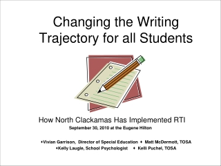 Changing the Writing Trajectory for all Students