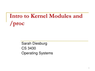 Intro to Kernel Modules and /proc