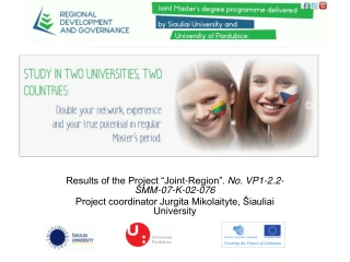 "Results of the Project ""Joint-Region"".  No.  VP1-2.2-ŠMM-07-K-02-076"