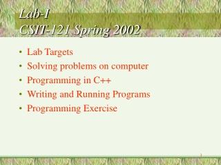 Lab-I CSIT-121 Spring 2002