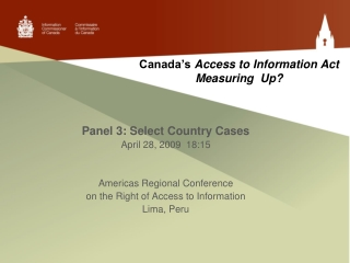 Canada's  Access to Information Act Measuring  Up?