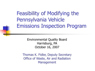 Environmental Quality Board Harrisburg, PA  October 16, 2007 Thomas K. Fidler, Deputy Secretary