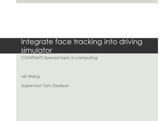 Integrate face tracking into driving  simulator COMP6470 Special topic in computing