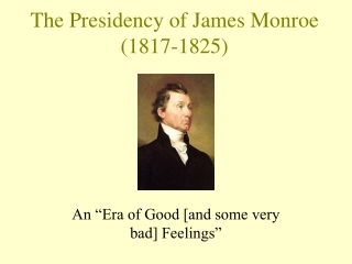 The Presidency of James Monroe (1817-1825)