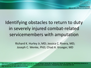 Richard K. Hurley Jr, MD; Jessica C. Rivera, MD;  Joseph C. Wenke, PhD; Chad A. Krueger, MD