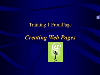 Training 1 FrontPage Creating Web Pages