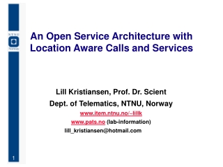An Open Service Architecture with Location Aware Calls and Services