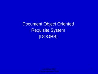 Document Object Oriented  Requisite System  (DOORS)