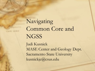Navigating Common Core and NGSS
