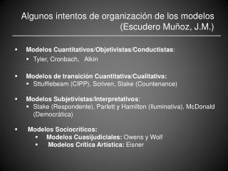 Algunos intentos de organización de los modelos (Escudero Muñoz, J.M.)