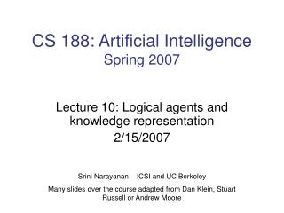 CS 188: Artificial Intelligence Spring 2007