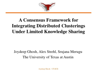 A Consensus Framework for  Integrating Distributed Clusterings Under Limited Knowledge Sharing