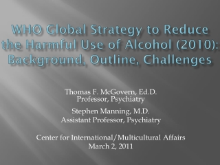 WHO Global Strategy to Reduce the Harmful Use of Alcohol (2010): Background, Outline, Challenges