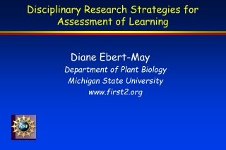 Disciplinary Research Strategies for Assessment of Learning