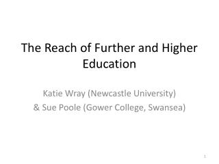 The Reach of Further and Higher Education