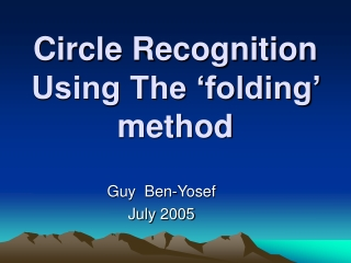 Circle Recognition Using The 'folding' method