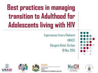 Best practices in managing transition to Adulthood for Adolescents living with HIV