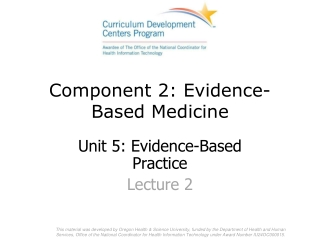Component 2: Evidence-Based Medicine