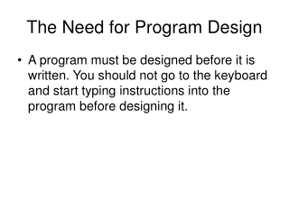 The Need for Program Design