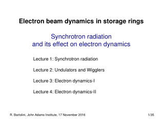 Electron beam dynamics in storage rings Synchrotron radiation  and its effect on electron dynamics